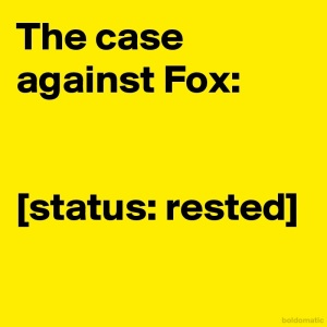 BoldomaticPost_The-case-against-Fox-status-re